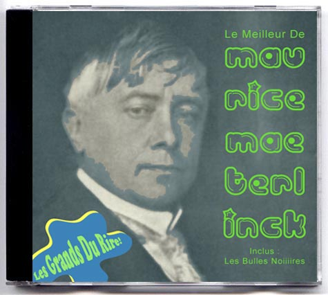 Les Grands Du Rire - Maurice Maeterlinck